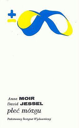Dzieło Płeć mózgu, Anne  Moir