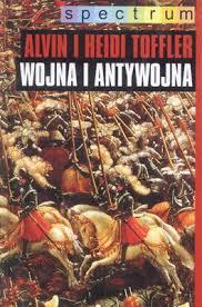 Dzieło Wojna i antywojna, Alvin Toffler