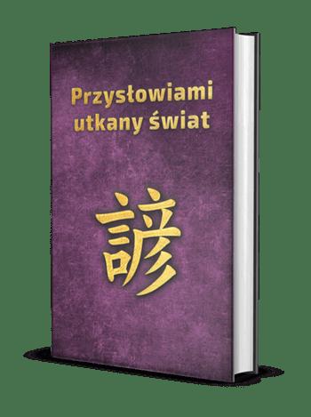 Pięknie ilustrowany zbiór 81 przysłów ipowiedzeń, które pomogą zrozumieć myśli mieszkańców Państwa Środka | Próbka książki