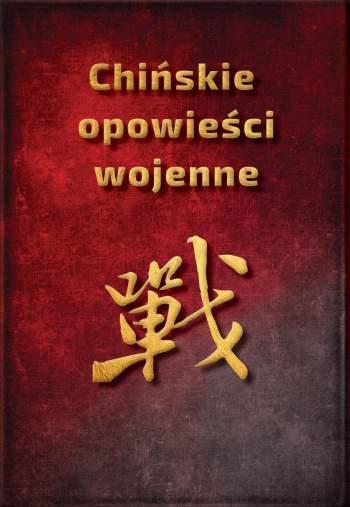 b31-2020-Piotr-Plebaniak-Chinskie-opowiesci-wojenne-historia-Chin-wyd1-03przod-sm.jpg